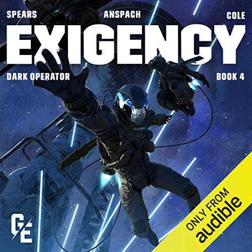 Exigency Audiobook By Doc Spears, Jason Anspach, Nick Cole cover art