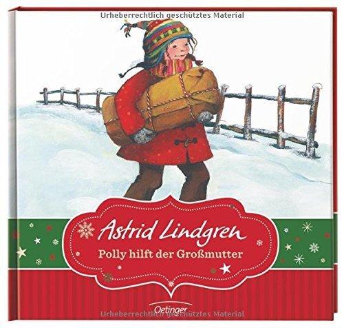 Polly hilft der Großmutter - Minibuch von Astrid Lindgren (1. September 2013) Gebundene Ausgabe
