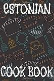 Estonian Cook Book: Blank Recipe Book