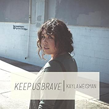 Keep Us Brave