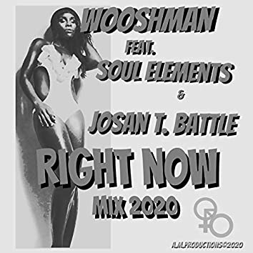 Right Now (Mix 2020)