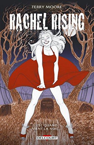 Rachel Rising T05: Quand vient la nuit