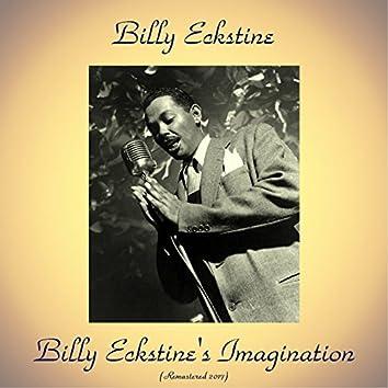 Billy Eckstine's Imagination (Remastered 2017)