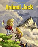 Animal Jack - Tome 2 - La montagne magique - Format Kindle - 8,99 €