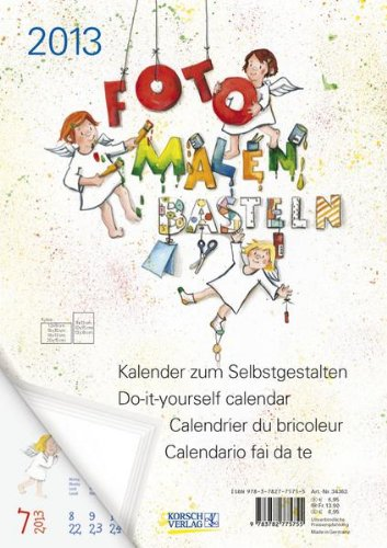 Foto - Malen - Basteln Schutzengel 2013: Kalender zum Selbstgestalten
