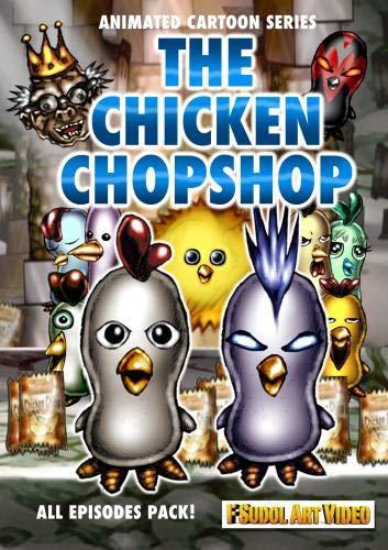 The Chicken ChopShop - Animated Cartoon Series