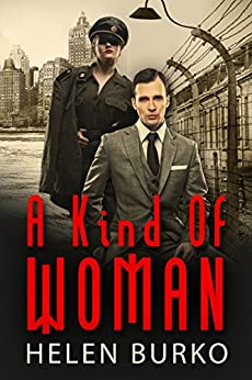 A Kind of Woman: A Gripping Legal Thriller by [Helen Burko]