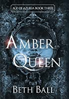 Amber Queen (Age of Azuria)
