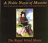 Noble Noyse of Musicke