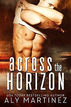 [Aly Martinez]のAcross the Horizon (The Darkest Sunrise Duet) (English Edition)