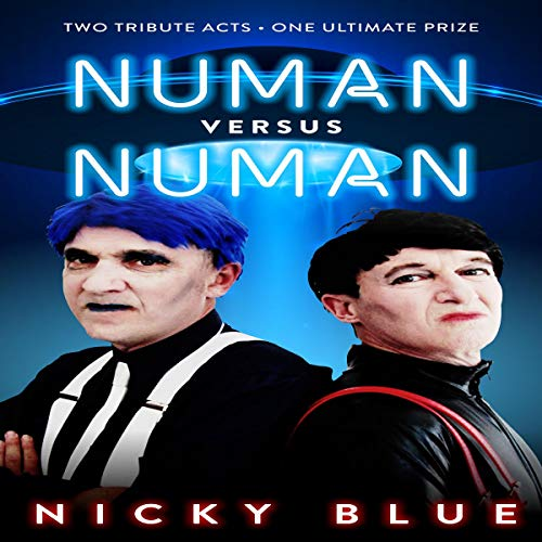 Numan Versus Numan: Two Gary Numan Tribute Acts, One Ultimate Prize Audiobook By Nicky Blue cover art