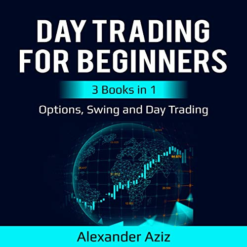 Day Trading for Beginners: Options, Swing and Day Trading audiobook cover art