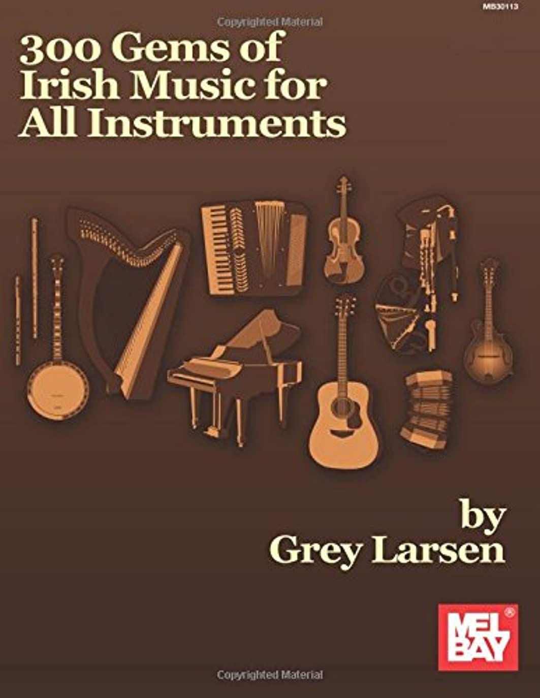 オーロック雑草よろめく300 Gems of Irish Music for All Instruments