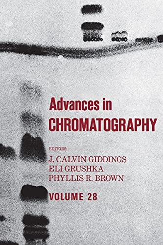 Advances in Chromatography: Volume 28 (English Edition)