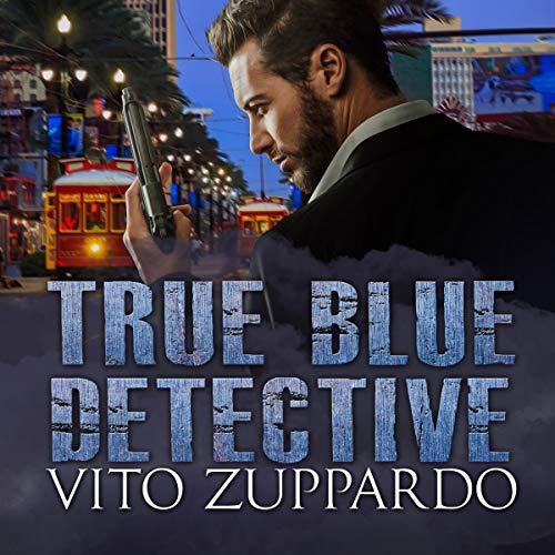 True Blue Detective: True Blue Detective Series, Book 1
