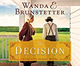 The Decision - Wanda E. Brunstetter