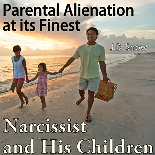 Narcissist and His Children audiobook cover art