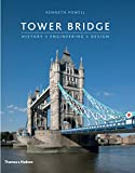 Tower Bridge: History • Engineering • Design