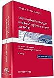 Leistungsbeschreibungen und Leistungsbewertungen zur HOAI: Mit Muster und Hinweisen zur Vertragsgestaltung nach HOAI 2013 - Dittmar Wingsch