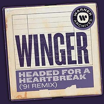 Headed for a Heartbreak ('91 Remix)