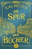 Die Spur der Bücher: Roman