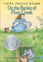 On the Banks of Plum Creek (Little House (4))