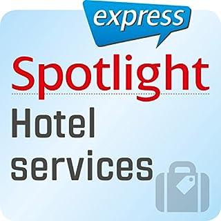 Spotlight express - Reisen: Wortschatz-Training Englisch - Dienstleistungen im Hotel Titelbild