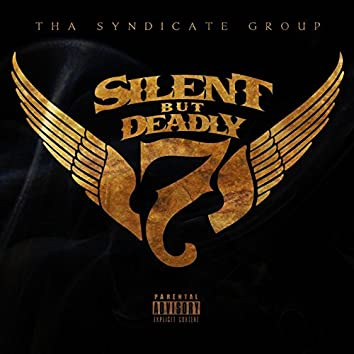 Silent but Deadly 7
