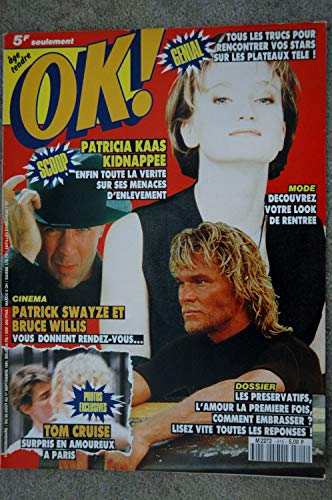 OK ! âge tendre 815 AOUT 1991 COVER PATRICIA KAAS PATRICK SWAYZE BRUCE WILLIS TOM CRUISE