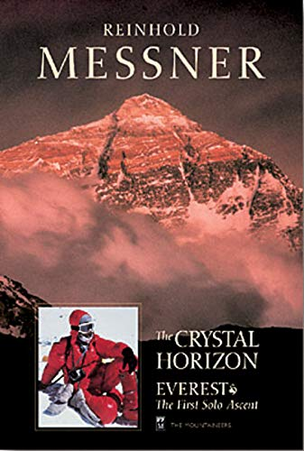 The Crystal Horizon: Everest-The First Solo Ascent
