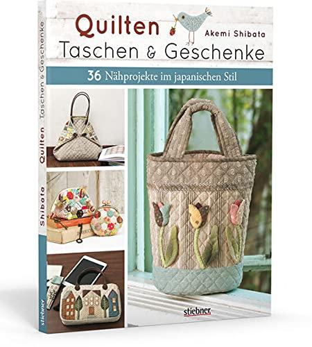 Quilten – Taschen & Geschenke. 36 Nähprojekte im japanischen Stil
