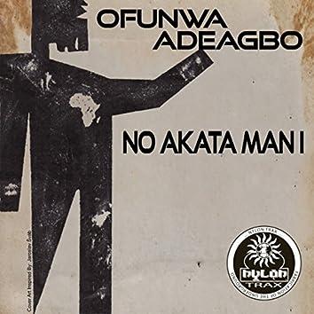 No Akata Man I