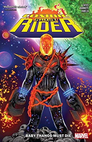 Cosmic Ghost Rider: Baby Thanos Must Die (Cosmic Ghost Rider...