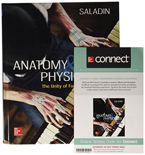 Gen Combo Anatomy & Physiology: Unity of Form & Function; Connect/Apr Phils...