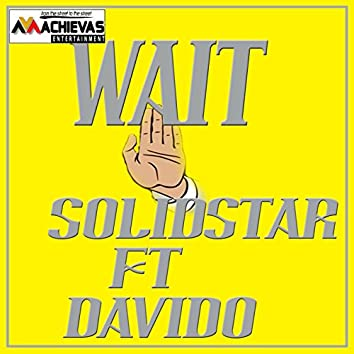 Wait (feat. Davido)