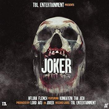 Joker (feat. Kunkayeni Tha Jedi)