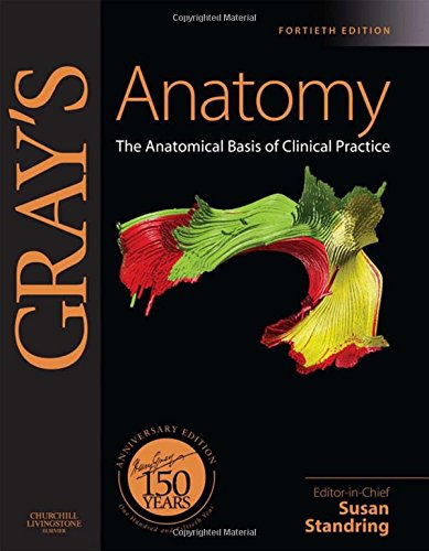 Gray's Anatomy: The Anatomical Basis of Clinical Practice: 150 Anniversary Edition