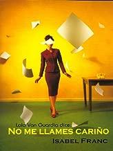 No me llames cariГ±o (Salir del armario nВє 74) (Spanish Edition)