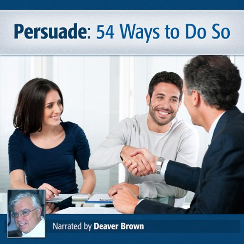 Persuade: 54 Ways to Do So cover art