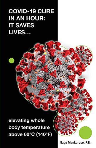 Covid-19 Cure in an Hour: Covid-19 Cure in an Hour: It Saves Lives...
