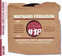 Hollywood Party/Jam Sessions by Maynard Ferguson (2006-04-10)