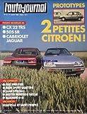AUTO JOURNAL (L') [No 13] du 01/08/1985 - 2 PETITES CITROEN - CX 22 TRS - 505 SR - CABRIOLET JAGUAR - FIAT UNO FIRE - AUDI SPORT QUATTRO - SAAB SPECIALE - AUSTIN MONTEGO BREAK - MAGNUM 4X4 - DEAUVILLE ET SAINT-TROPEZ.