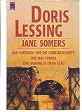Jane Somers. Das Tagebuch und die Liebesgeschichte der Jane Somers
