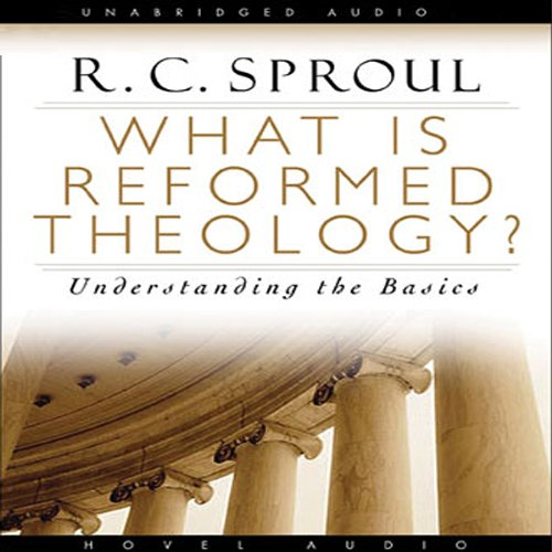 What Is Reformed Theology     Understanding the Basics              By:                                                                                                                                 R. C. Sproul                               Narrated by:                                                                                                                                 Marc Cashman                      Length: 7 hrs and 22 mins     178 ratings     Overall 4.6
