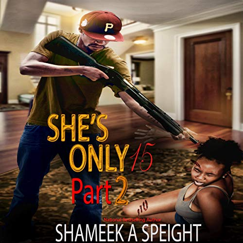 She's Only 15, Part 2 audiobook cover art