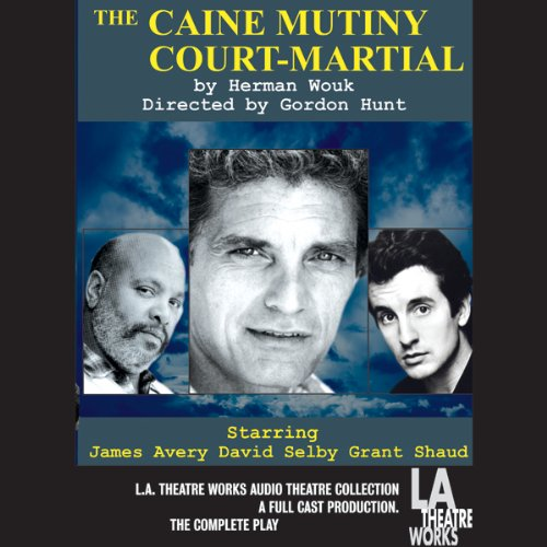 The Caine Mutiny Court-Martial audiobook cover art