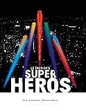 Le dico des super héros