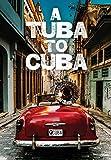 Tuba To Cuba [Edizione: Stati Uniti] [Italia] [DVD]