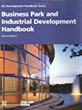 Business Park and Industrial Development Handbook (Development Handbook series)