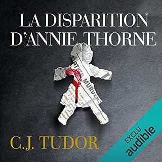 La disparition d'Annie Thorne                   De :                                                                                                                                 C.J. Tudor                               Lu par :                                                                                                                                 François Montagut                      Durée : 10 h et 51 min     5 notations     Global 4,4